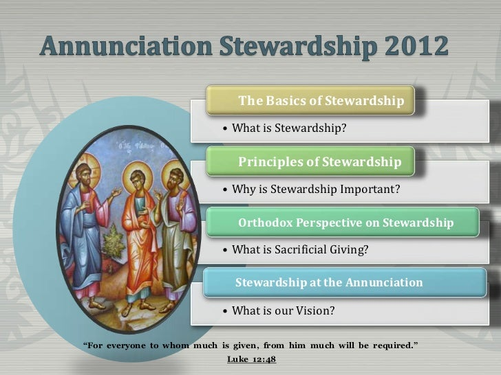 The Basics of Stewardship                            • What is Stewardship?                                Principles of S...