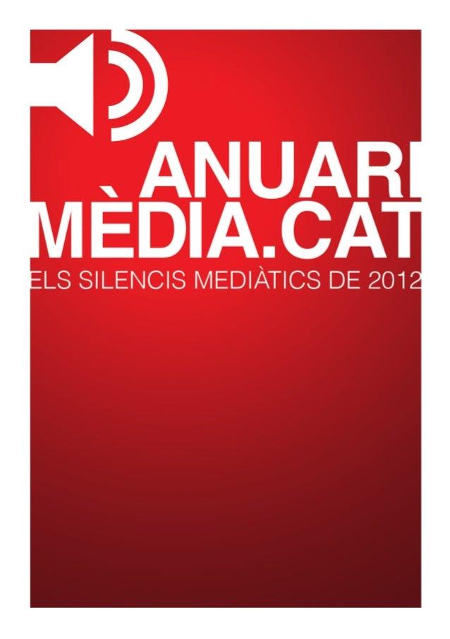 ANUARI MÈDIA.CAT ELS SILENCIS MEDIÀTICS DE 2012