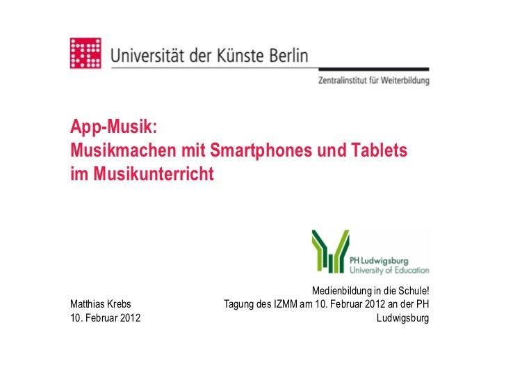 App-Musik:Musikmachen mit Smartphones und Tabletsim Musikunterricht                                     Medienbildung in d...