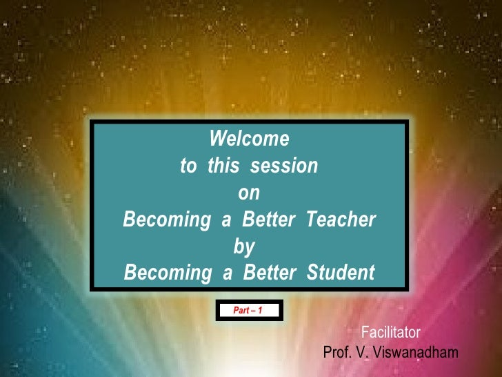 2012 Apr 20  Becoming a Better Teacher by Becoming a Better Student - Part 1 - Aurora - [ Please download and view to appreciate better the animation aspects ]