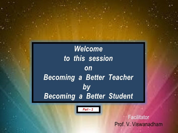 2012 Apr 20  Becoming a Better Teacher by Becoming a Better Student - Part 2 - Aurora - [ Please download and view to appreciate better the animation aspects ]