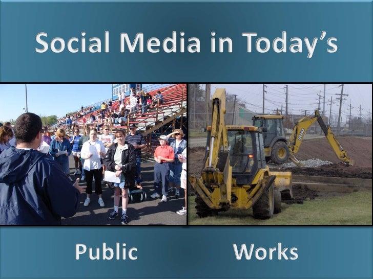 Social Media in Today's Public Works
