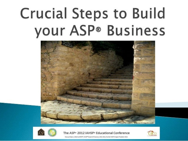 2012 asp crucial steps to build the asp business you want