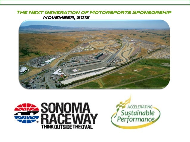 "The Next Generation of Motorsports Sponsorship ! November, 2012"""
