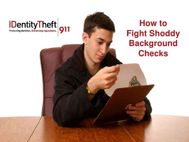 How toFight ShoddyBackground   Checks