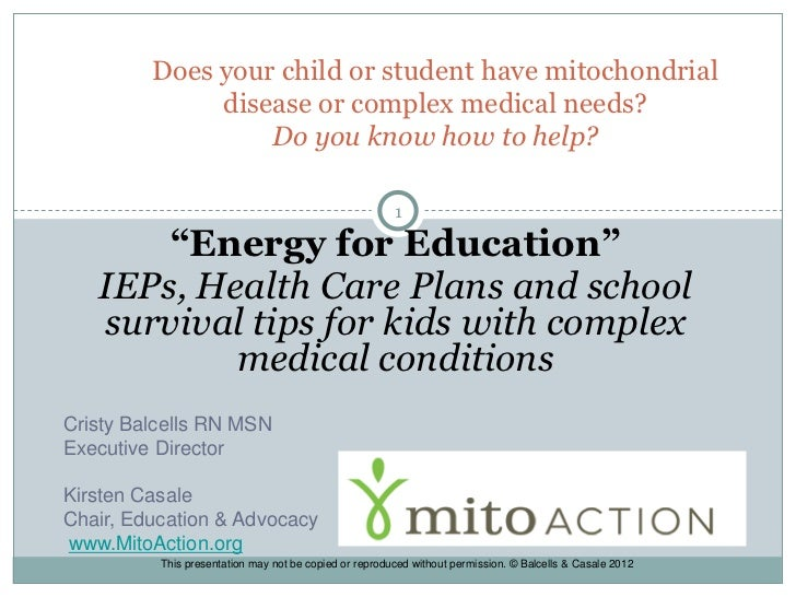 Does your child or student have mitochondrial              disease or complex medical needs?                  Do you know ...