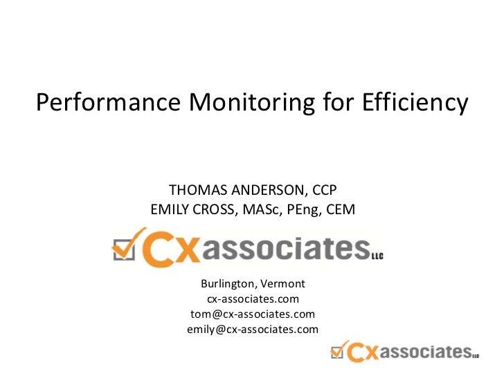 PerformanceMonitoringforEfficiency           THOMASANDERSON,CCP         EMILYCROSS, MASc,PEng,CEM                B...