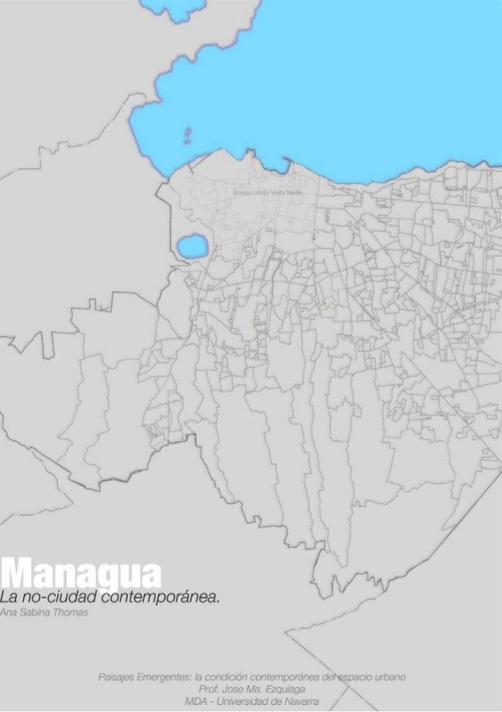 Managua; la no-ciudad contemporánea.                                       1