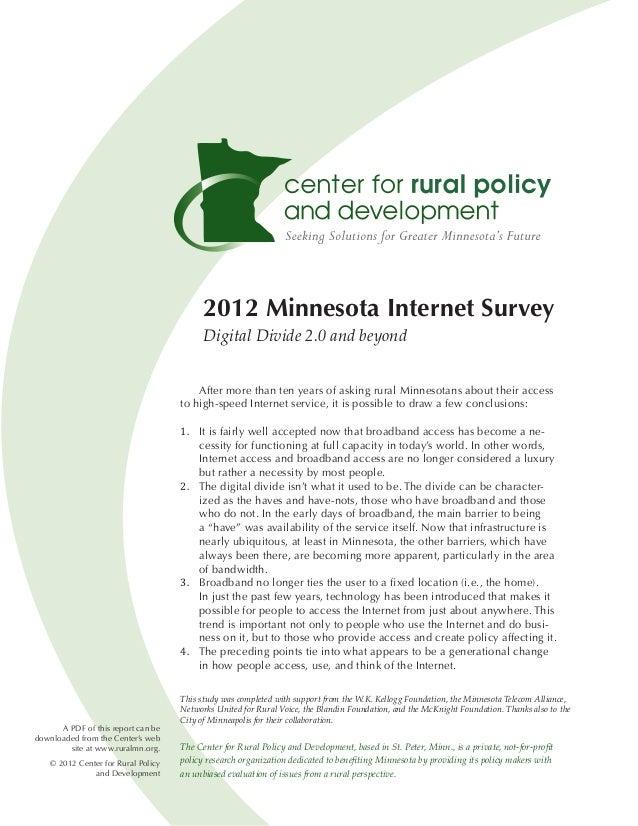 2012 Minnesota Internet Survey                                           Digital Divide 2.0 and beyond                    ...