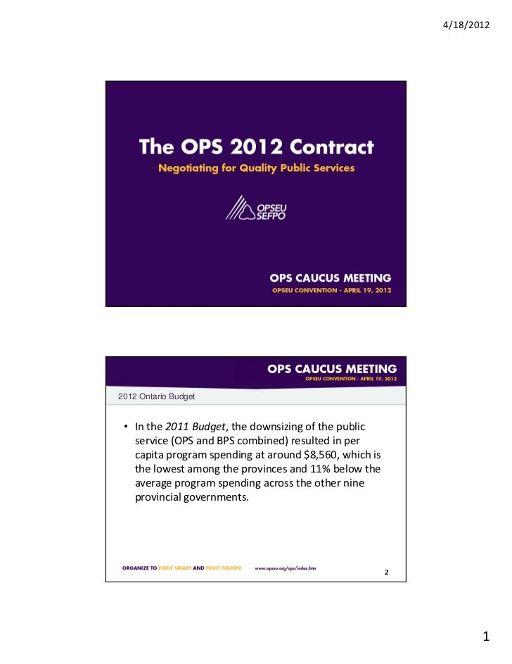4/18/20122012 Ontario Budget • In the 2011 Budget, the downsizing of the public   service (OPS and BPS combined) resulted ...