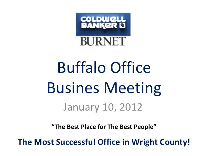 """Buffalo Office       Busines Meeting            January 10, 2012        """"The Best Place for The Best People""""The Most Succe..."""