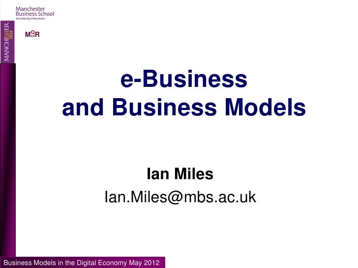 O      MIIR                      e-Business                 and Business Models                                    Ian Mil...