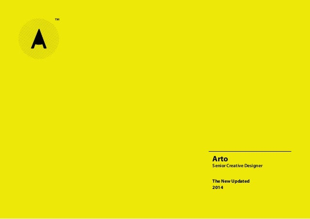 Arto Senior Creative Designer The New Updated 2014