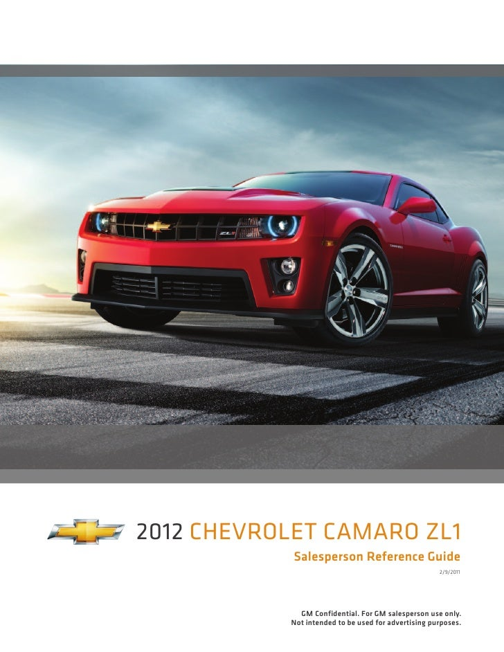 2012 Chevrolet Camaro Zl1            Salesperson Reference Guide                                                     2/9/2...