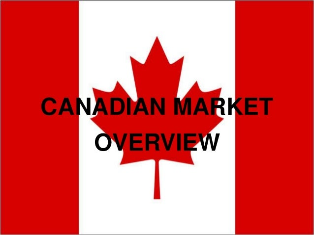 2012 canada market overview presentation