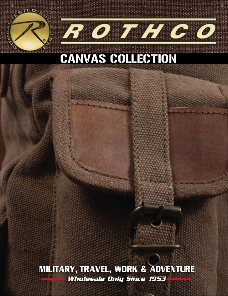 CANVAS COLLECTIONMILITARY, TRAVEL, WORK & ADVENTURE      Wholesale Only Since 1953