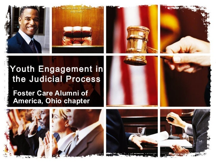 Youth Engagement inthe Judicial ProcessFoster Care Alumni ofAmerica, Ohio chapter