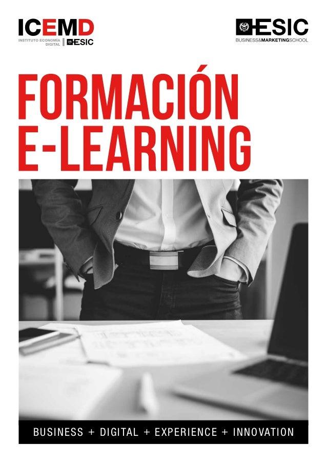 BUSINESS + DIGITAL + EXPERIENCE + INNOVATION MADRID 902 918 912 admisiones@icemd.com BARCELONA 93 414 44 44 info@ismarketi...