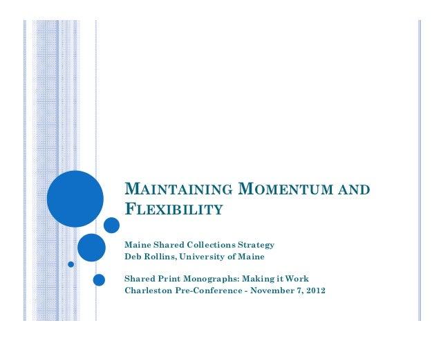 Maintaining Momentum & Flexibility