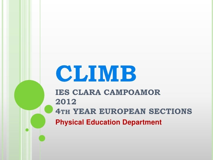 CLIMBIES CLARA CAMPOAMOR20124TH YEAR EUROPEAN SECTIONSPhysical Education Department
