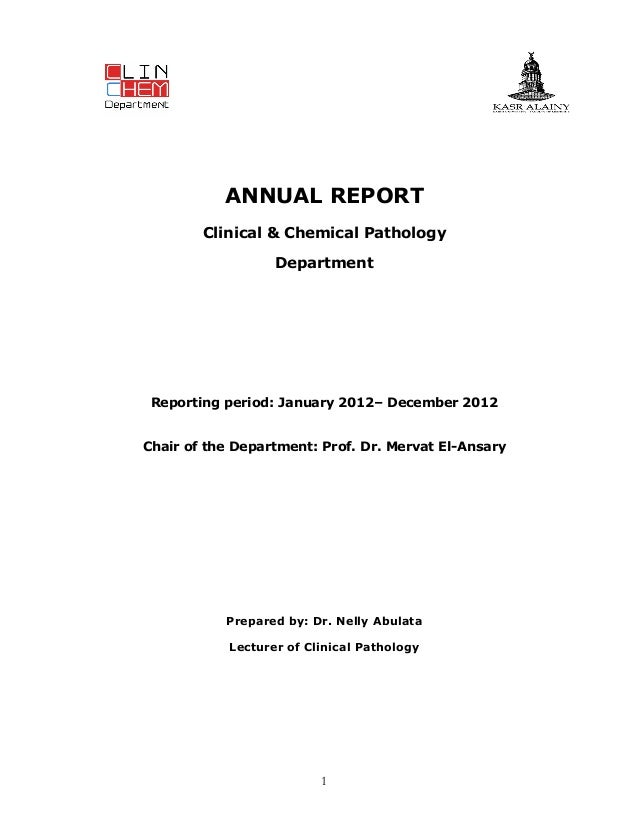 ANNUAL REPORT Clinical & Chemical Pathology Department  Reporting period: January 2012– December 2012 Chair of the Departm...