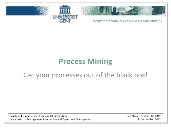 FACULTY OF ECONOMICS AND BUSINESS ADMINISTRATION                                     Process Mining          Get your proc...