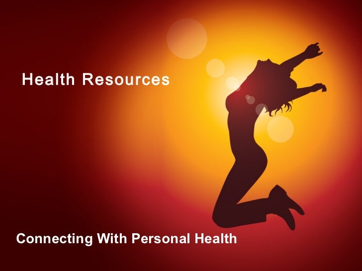 Health ResourcesConnecting With Personal Health