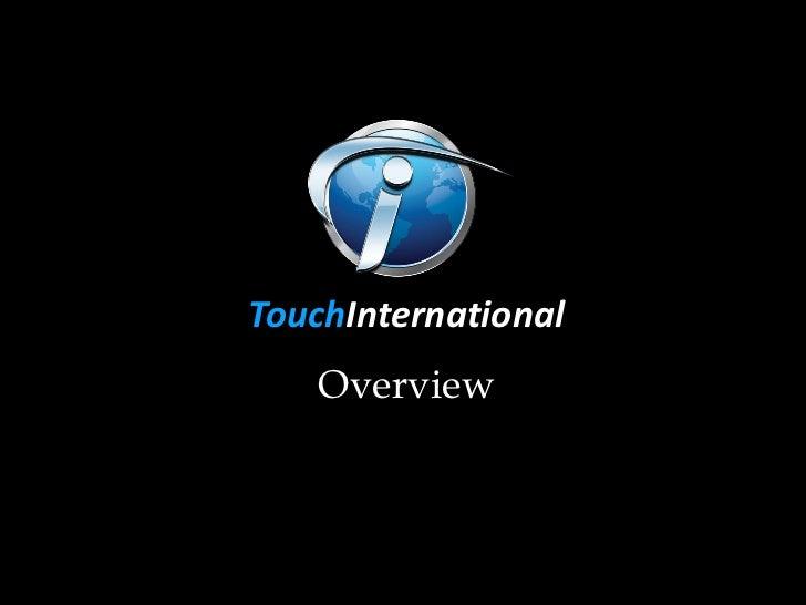 Touch International 2012