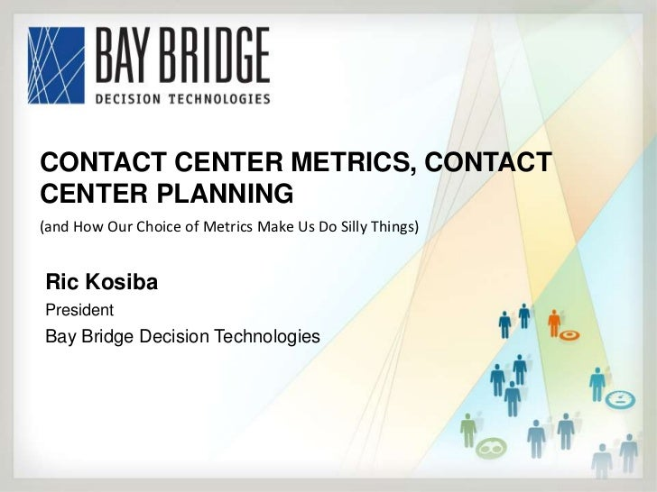 Contact Center Metrics, Contact Center Planning, and How our Metrics Can Lead Us Down the Wrong Path