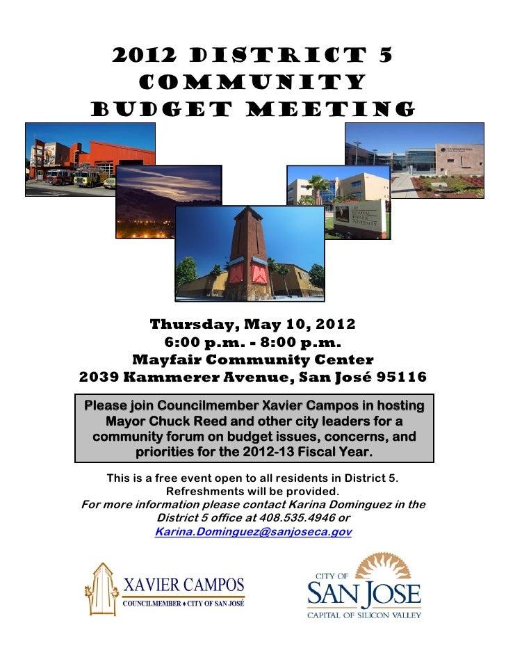 2012 DISTRICT 5    Community BUDGET MEETING       Thursday, May 10, 2012        6:00 p.m. - 8:00 p.m.      Mayfair Communi...