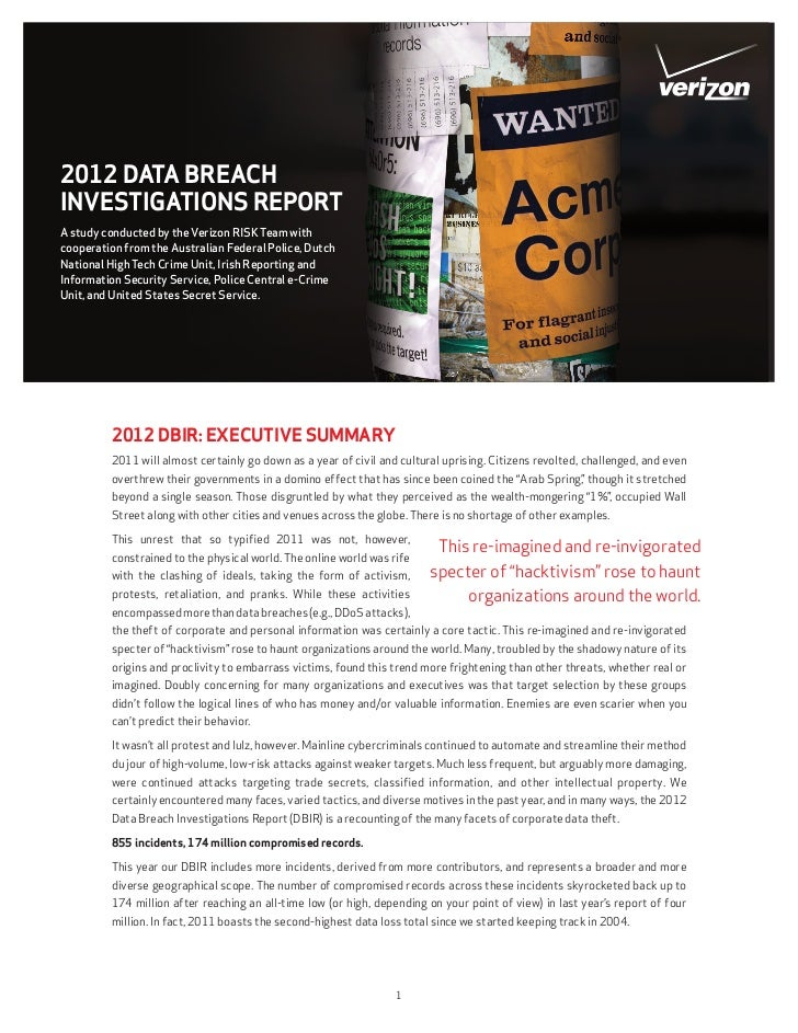 2012 DATA BREACHINVESTIGATIONS REPORTA study conducted by the Verizon RISK Team withcooperation from the Australian Federa...