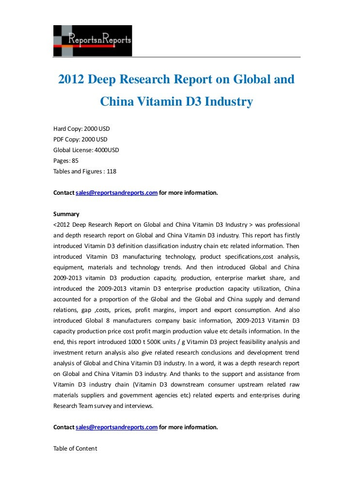2012 Deep Research Report on Global and                   China Vitamin D3 IndustryHard Copy: 2000 USDPDF Copy: 2000 USDGl...