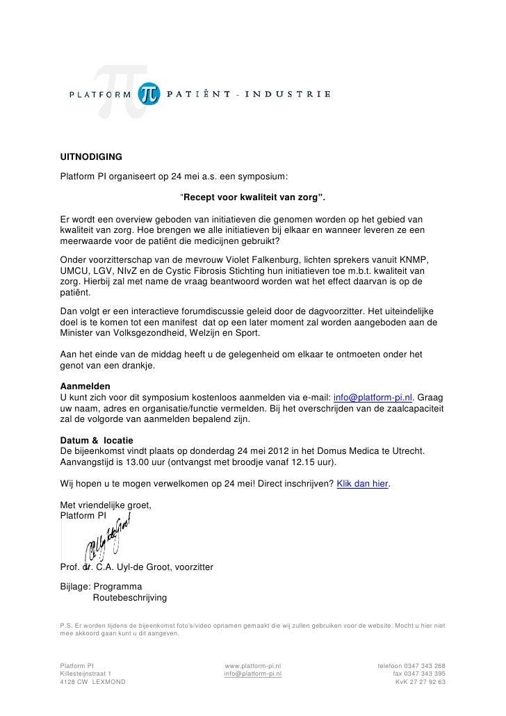 """UITNODIGINGPlatform PI organiseert op 24 mei a.s. een symposium:                                       """"Recept voor kwalit..."""