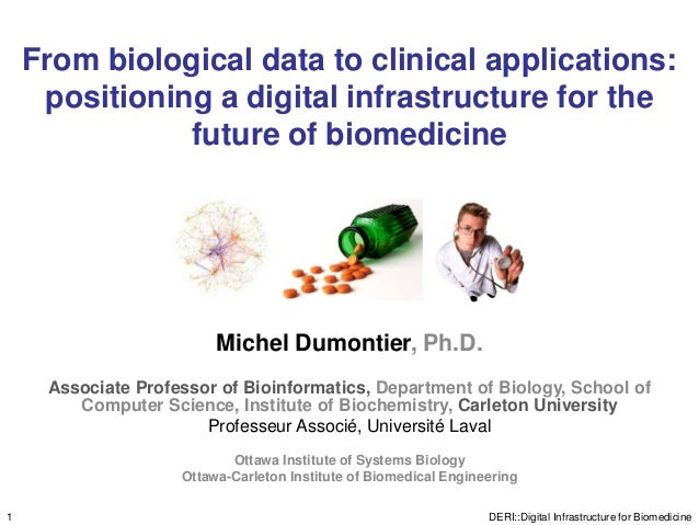 From biological data to clinical applications:     positioning a digital infrastructure for the               future of bi...