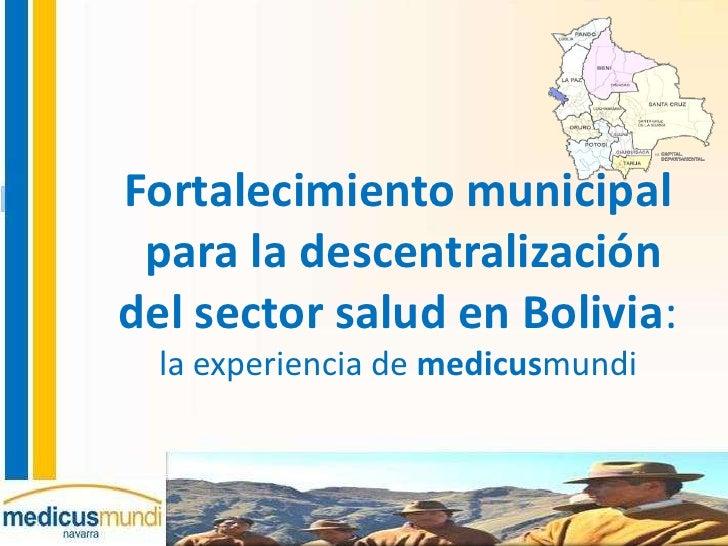 2012 descentralizacion en salud en bolivia  mmn