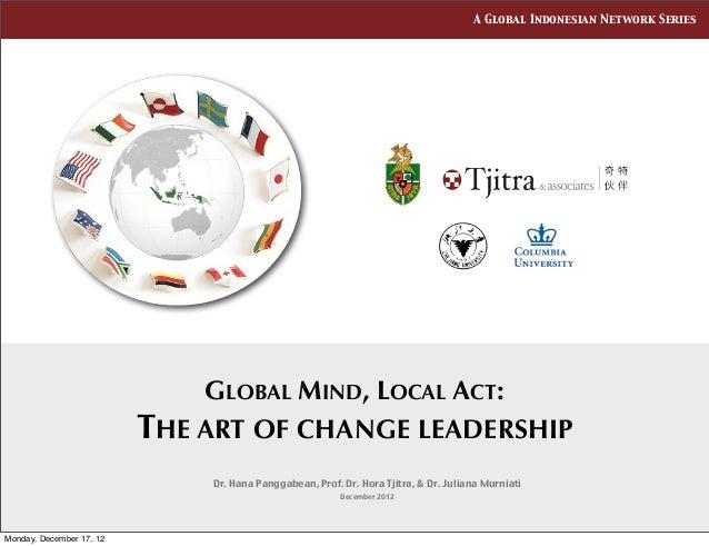 GI Net 7 - Global mind, local act: The art of change leadership
