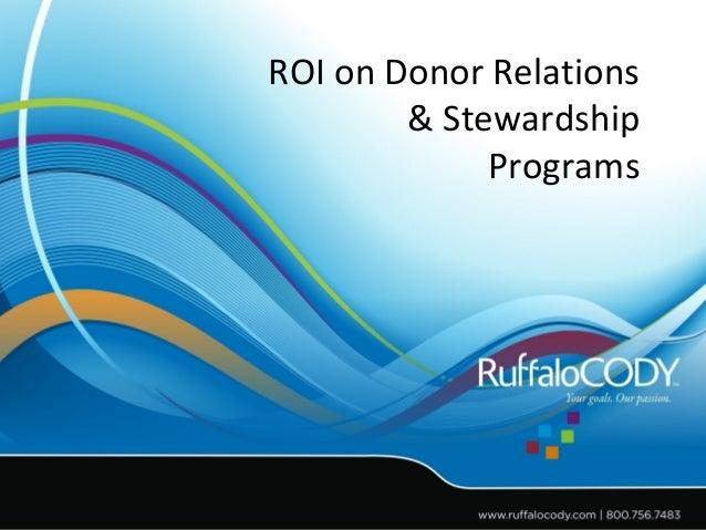 ROI on Donor Relations & Stewardship Programs