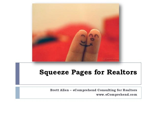 2012 edcon squeeze pages for realtors