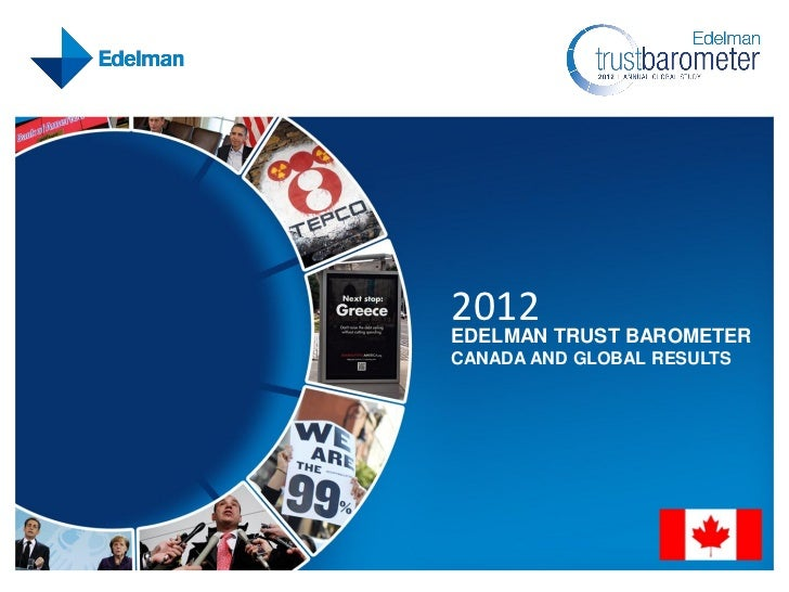 2012 Edelman Trust Barometer Canada and Global Results