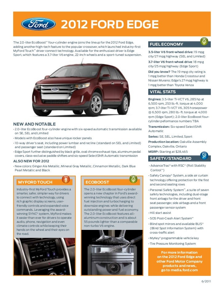 2012 ford EdGEThe 2.0-liter EcoBoost™ four-cylinder engine joins the lineup for the 2012 Ford Edge,adding another high-tec...