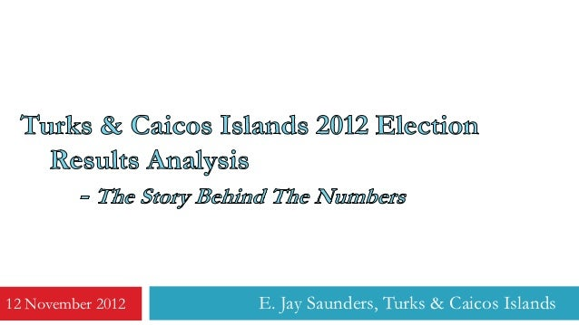 12 November 2012   E. Jay Saunders, Turks & Caicos Islands