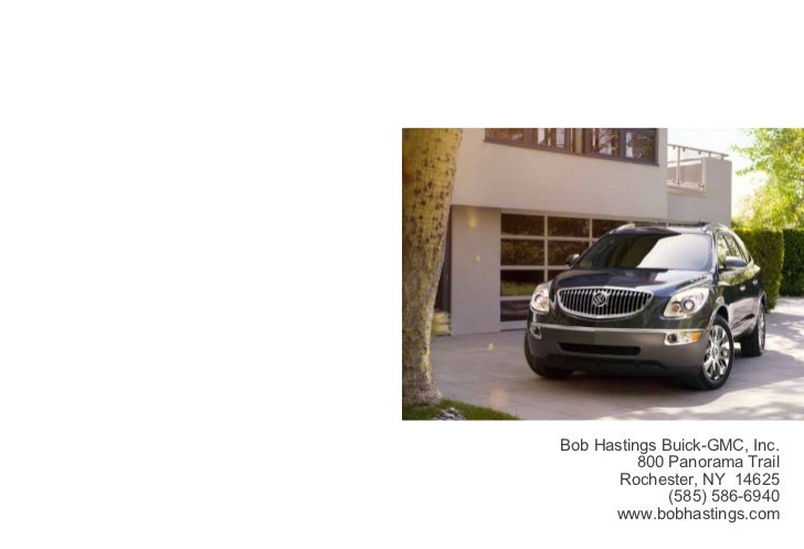 Bob Hastings Buick-GMC, Inc.          800 Panorama Trail       Rochester, NY 14625              (585) 586-6940      www.bo...