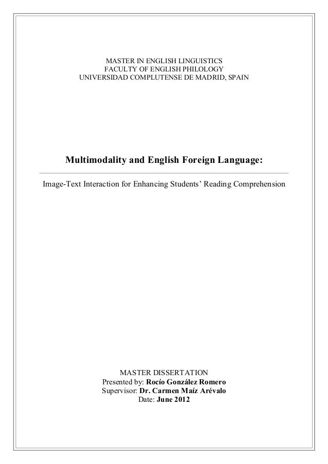 MASTER IN ENGLISH LINGUISTICS FACULTY OF ENGLISH PHILOLOGY UNIVERSIDAD COMPLUTENSE DE MADRID, SPAIN Multimodality and Engl...