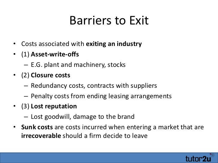 barriers to entry and exit essay