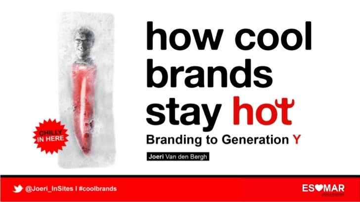 How Cool Brands Stay Hot at ESOMAR CEE Research Forum (by Joeri Van den Bergh)
