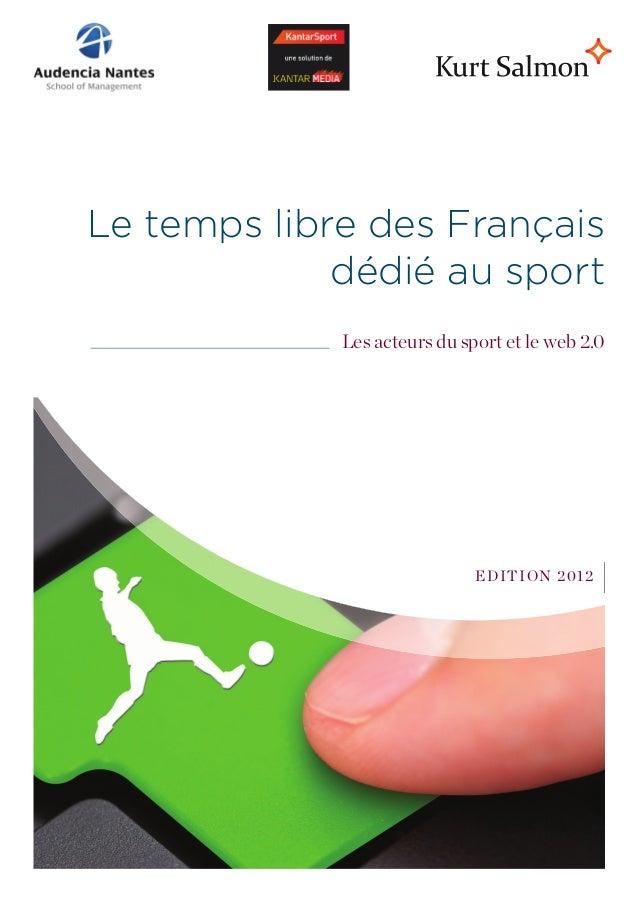 Le temps libre des Français             dédié au sport             Les acteurs du sport et le web 2.0                     ...
