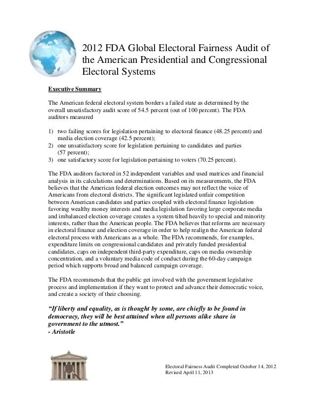 2012 FDA Global Electoral Fairness Audit ofthe American Presidential and CongressionalElectoral SystemsElectoral Fairness ...