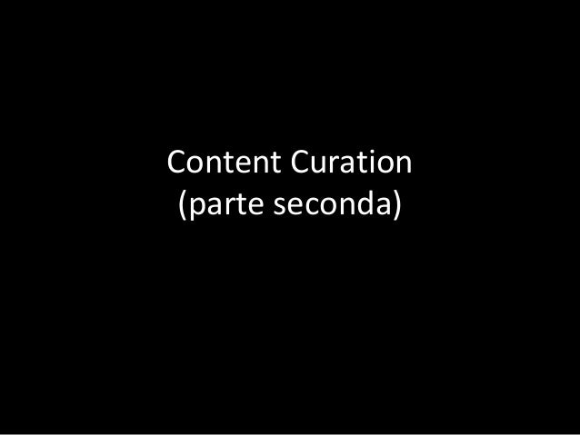 Content Curation (parte seconda)