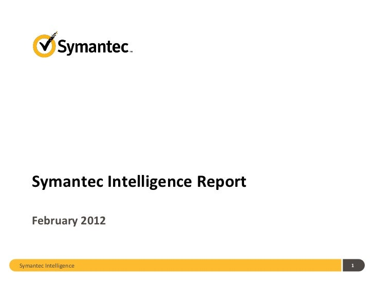 2012 February Symantec Intelligence Report