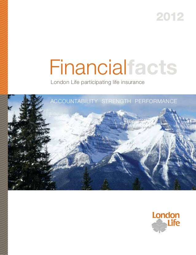 Financialfacts2012London Life participating life insuranceAccountability Strength Performance